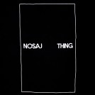 Nosaj Thing_square_black (close) new
